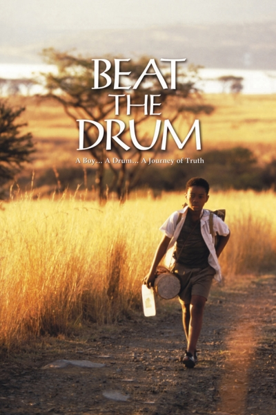 Наперекор судьбе / Beat the Drum (Дэвид Хиксон) [2003, ЮАР, США, драма, WEB-DL HD (720p)] MVO , Original + SUB (rus, eng)