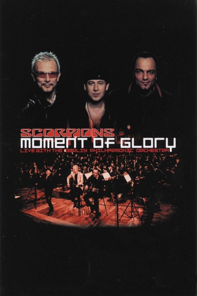 The Scorpions: Moment of Glory (Live with the Berlin Philharmonic Orchestra) (Пит Вайрих) [2001, Германия, документальный, музыка, концерт, BDRip HD (720p)] Original