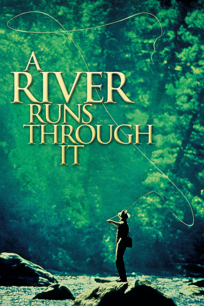 Там, где течет река / A River Runs Through It (Роберт Редфорд) [1992, США, драма, BDRip HD (720p)] MVO, AVO, Original + SUB (rus, eng)